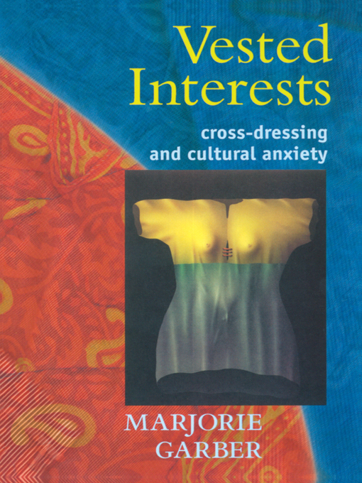 Vested Interests By: Marjorie Garber