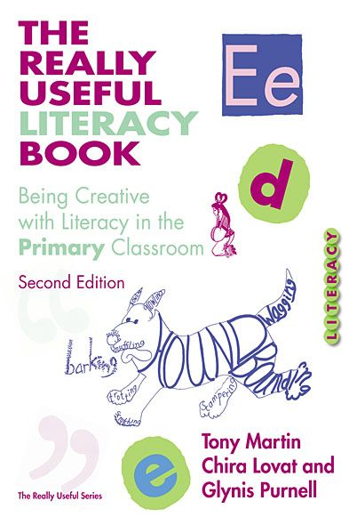 The Really Useful Literacy Book By: Chira Lovat,Glynis Purnell,Tony Martin