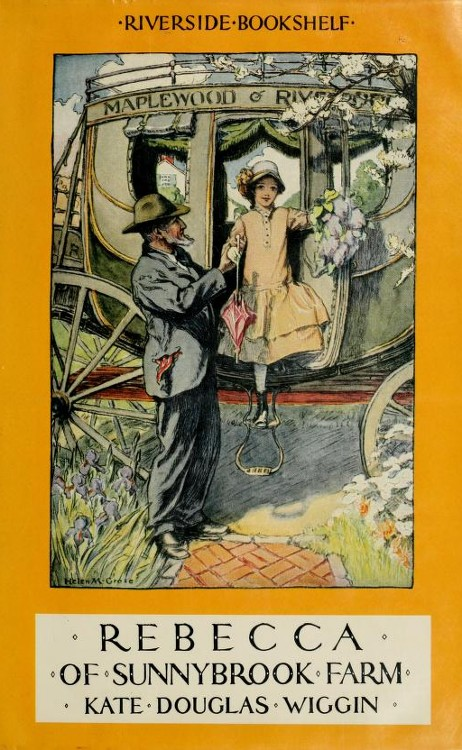 Rebecca of Sunnybrook Farm By: Helen Mason Grose (Illustrator),Kate Douglas Wiggin