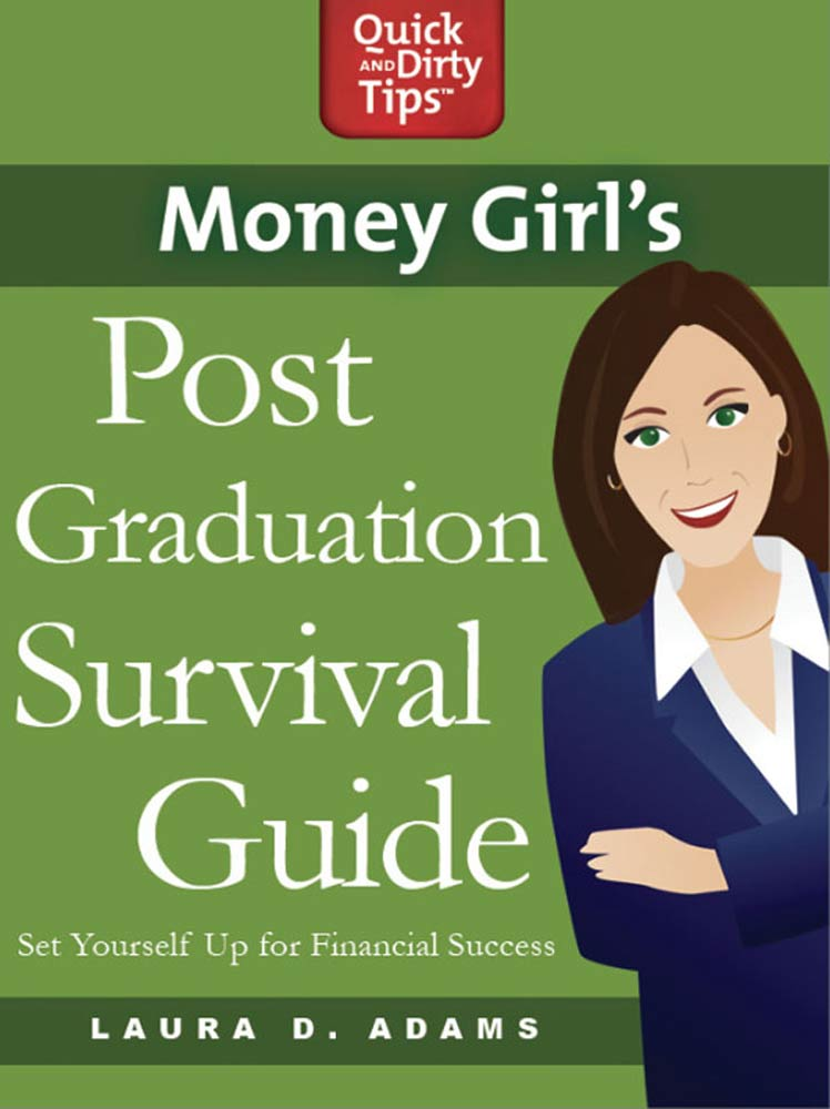 Money Girl's Post-Graduation Survival Guide