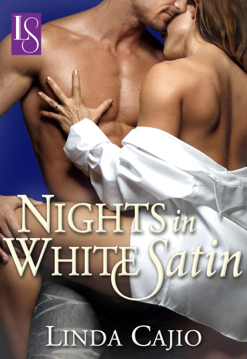 Nights in White Satin By: Linda Cajio