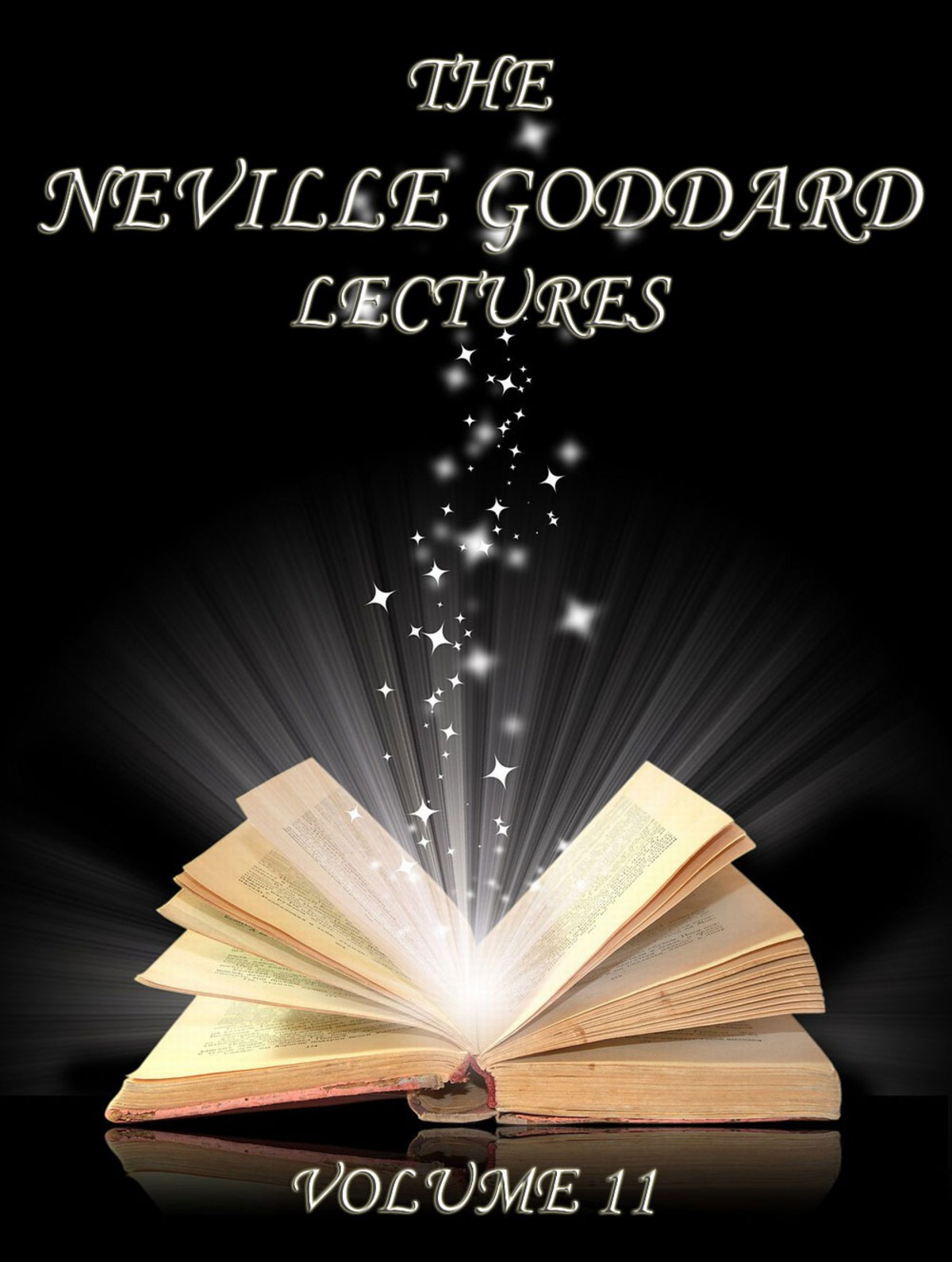 The Neville Goddard Lectures, Volume 11