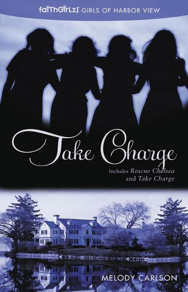 Take Charge By: Melody   Carlson