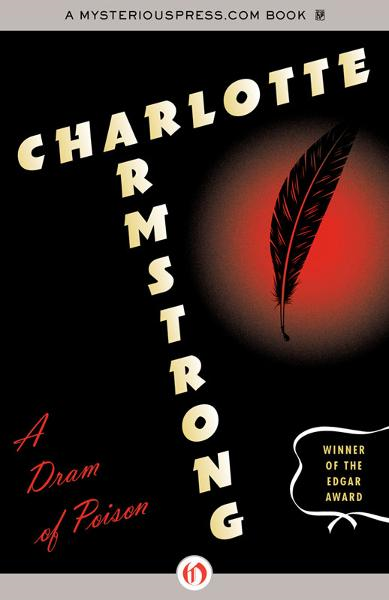 A Dram of Poison By: Charlotte Armstrong