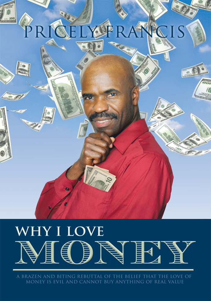 Why I Love Money