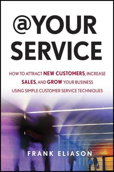 At Your Service By: Frank Eliason