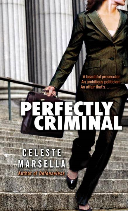 Perfectly Criminal By: Celeste Marsella