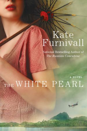 The White Pearl By: Kate Furnivall
