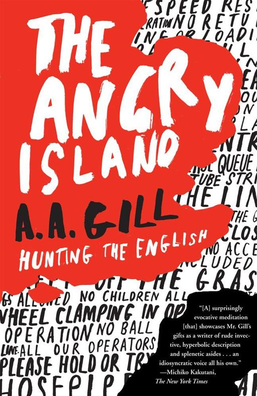 The Angry Island By: A.A. Gill