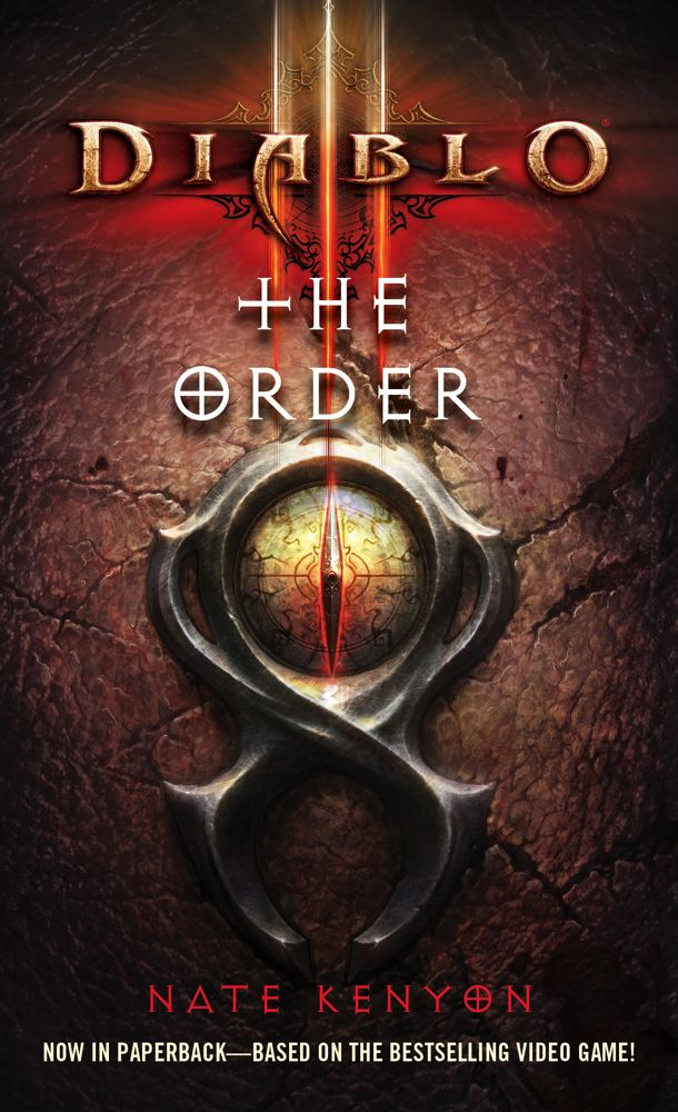 Diablo III: The Order By: Nate Kenyon