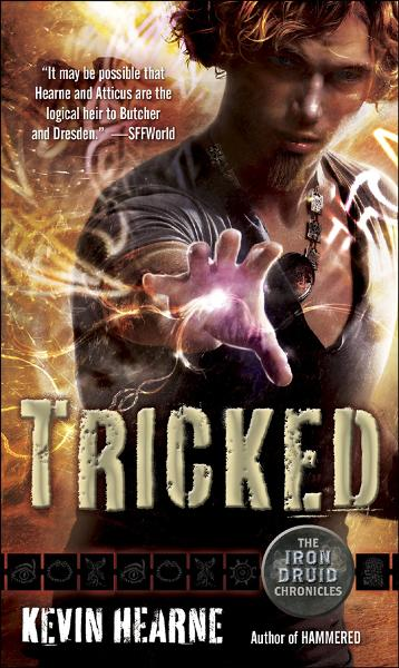 Tricked (The Iron Druid Chronicles, Book Four)