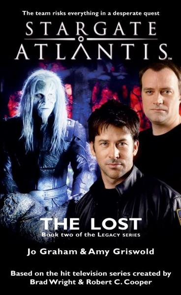 STARGATE SGA-17 The Lost: Book Two of the Legacy Series