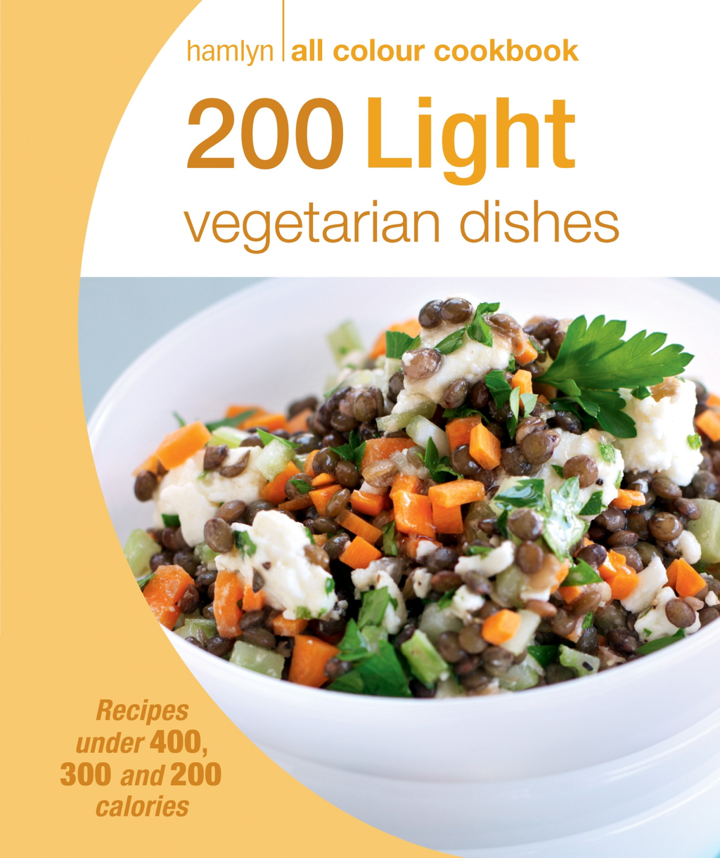 200 Light Vegetarian Dishes Hamlyn All Colour Cookbook