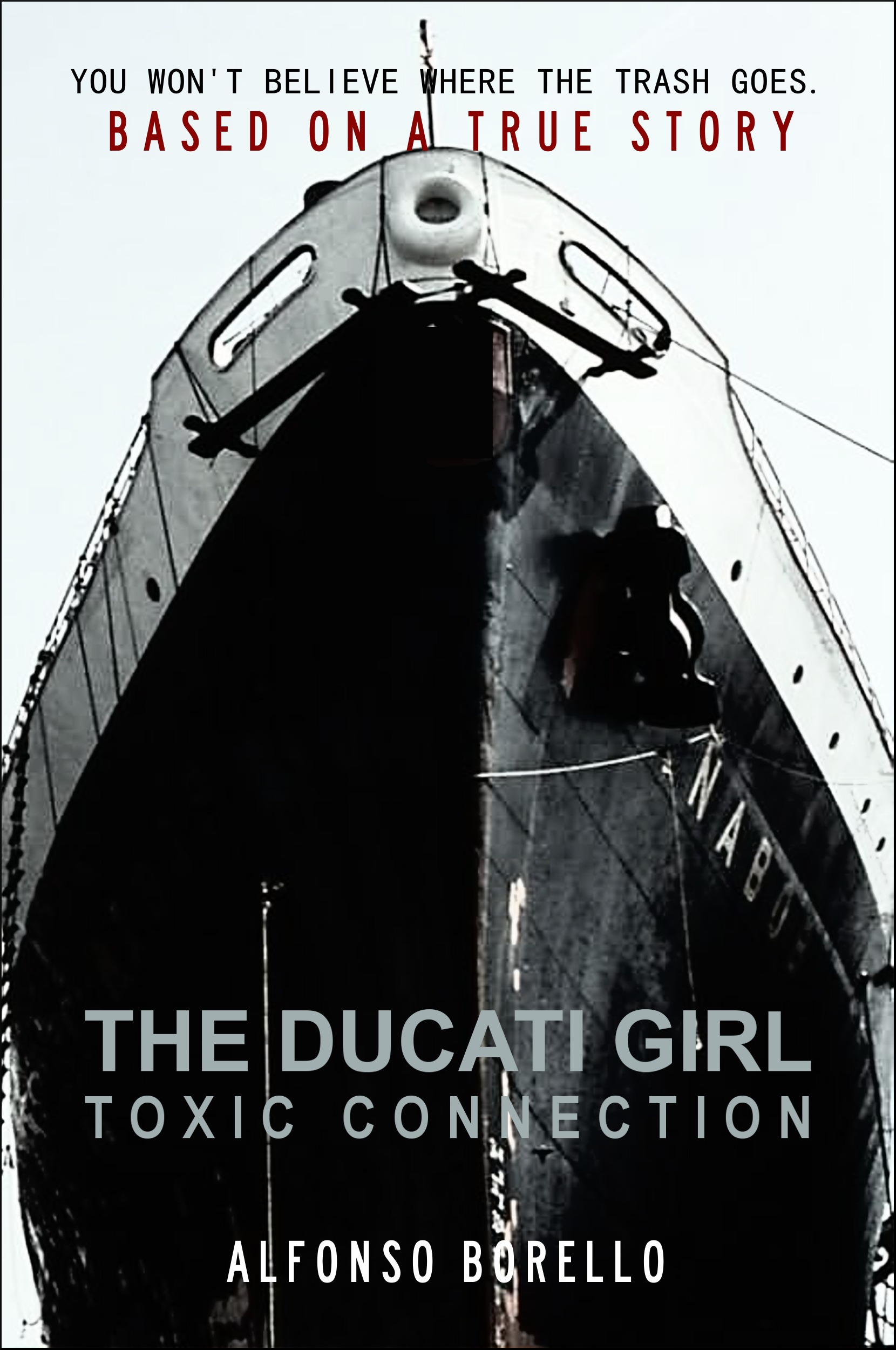 The Ducati Girl: Toxic Connection