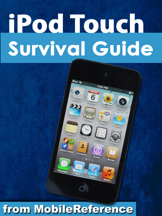 iPod Touch Survival Guide: Step-by-Step User Guide for iPod Touch: Getting Started, Downloading FREE eBooks, Buying Apps, Managing Photos, and Surfing the Web By: K, Toly