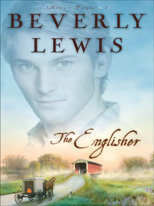Englisher, The (Annie's People Book #2) By: Beverly Lewis