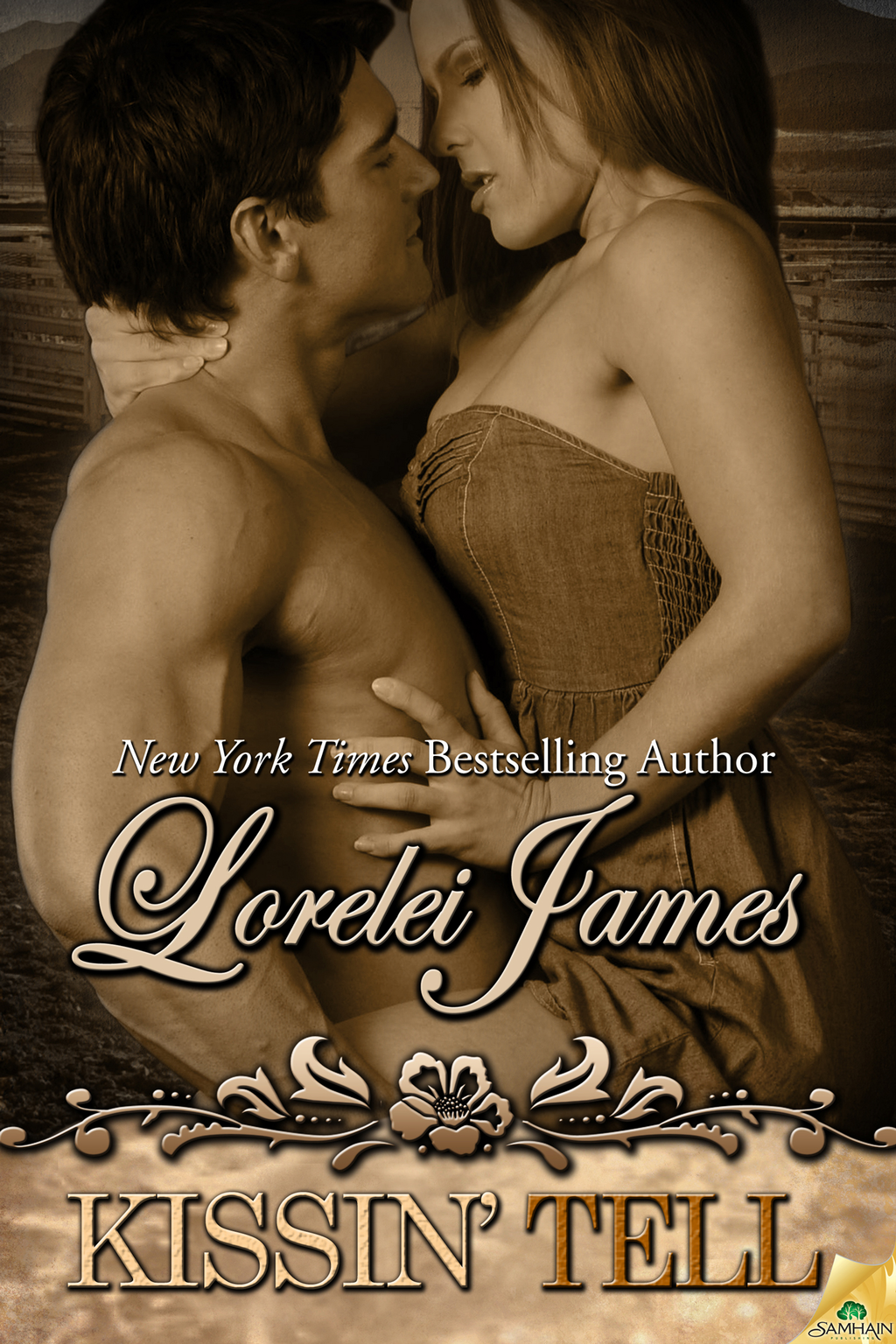 Kissin' Tell By: Lorelei James