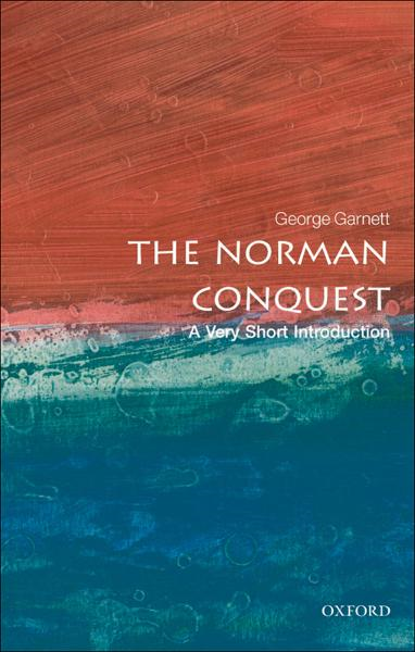 The Norman Conquest: A Very Short Introduction