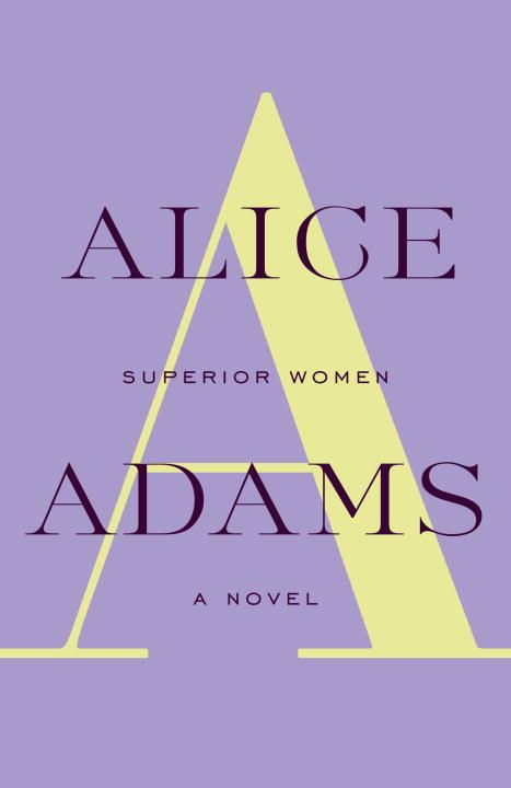 Superior Women By: Alice Adams