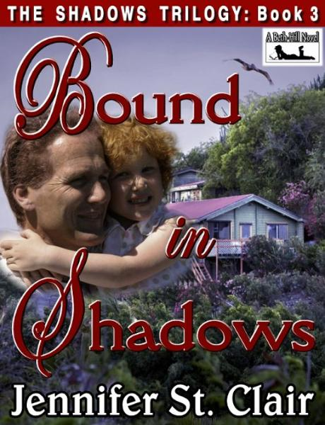 A Beth-Hill Novel: The Shadows Trilogy Book 3: Bound In Shadows