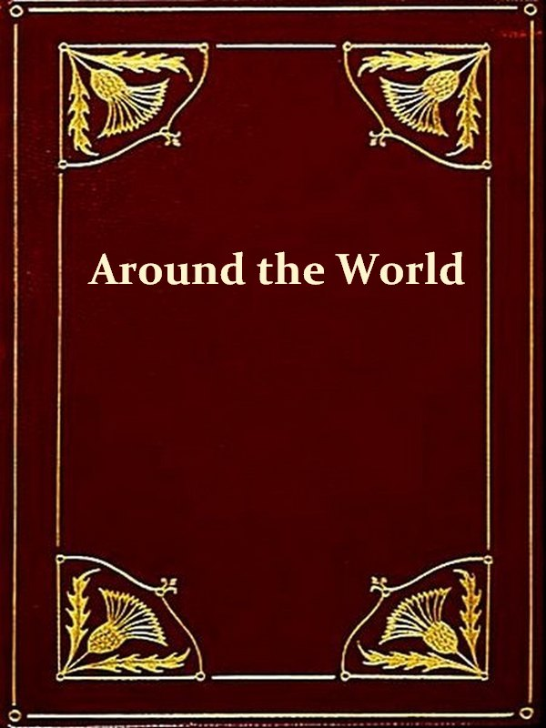 Otto von Kotzebue - A New Voyage round the World, in the Years 1823, 24, 25, and 26, Volumes I-II Complete [Illustrated]