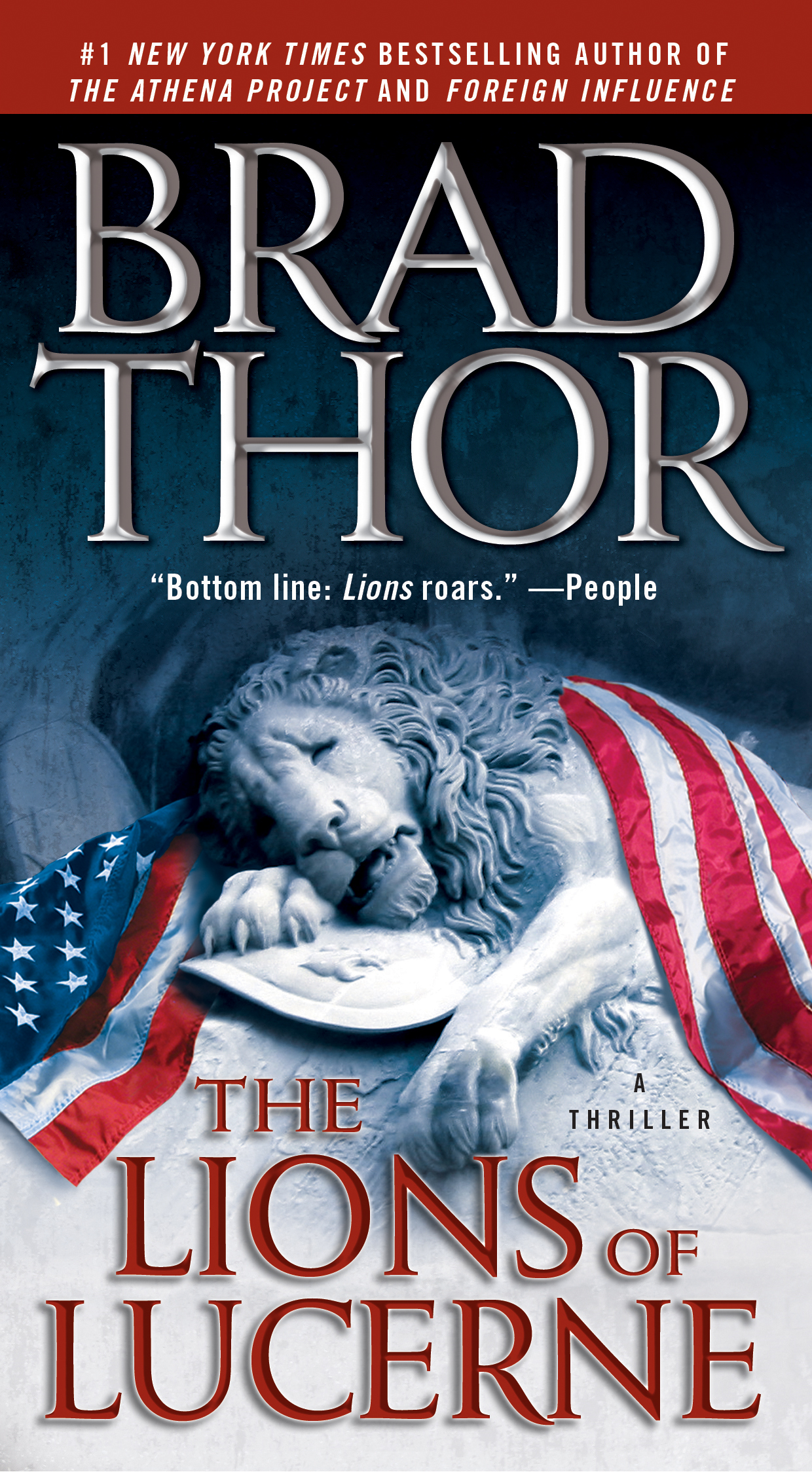The Lions of Lucerne By: Brad Thor