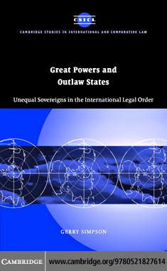 Great Powers and Outlaw States By: Simpson, Gerry