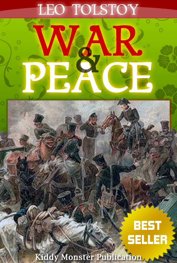 the life and literary piece war and peace by leo tolstoy Click to read more about war and peace by leo tolstoy  war in literature  but i found reading war and peace to be one of the most obdurate experiences of my life.