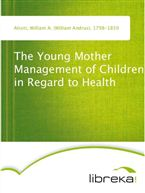 The Young Mother Management of Children in Regard to Health