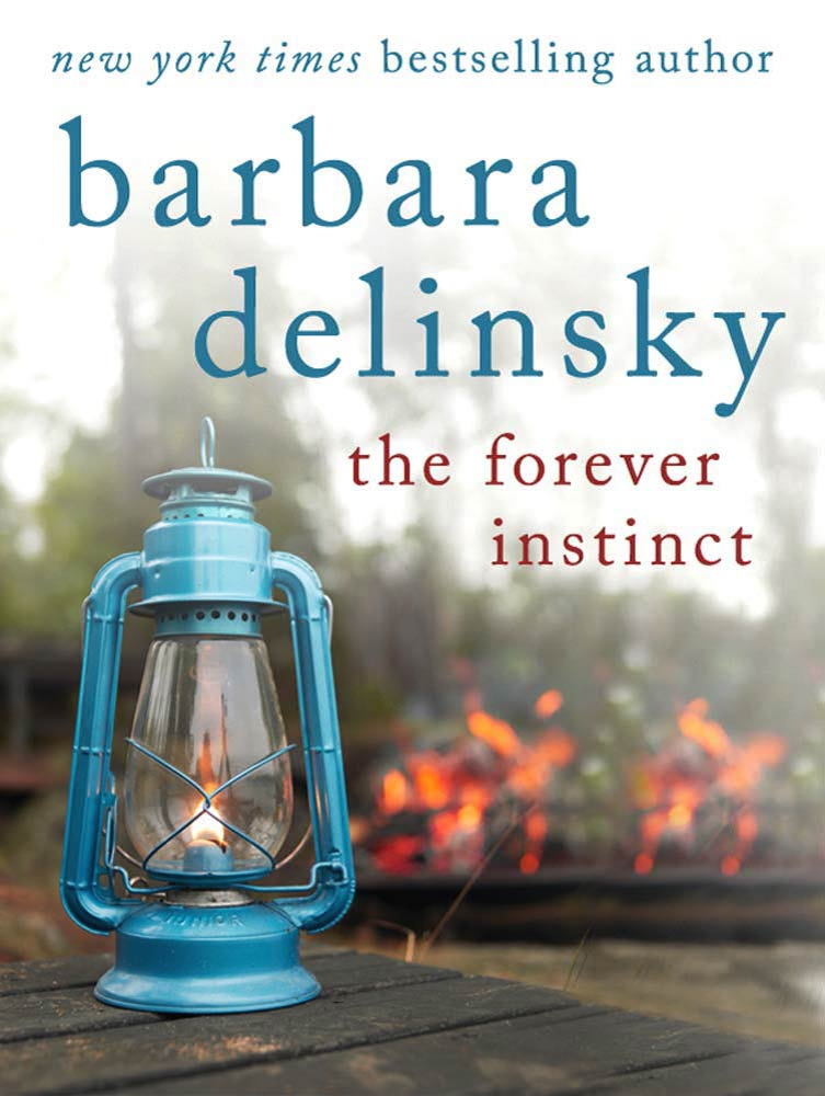 The Forever Instinct By: Barbara Delinsky