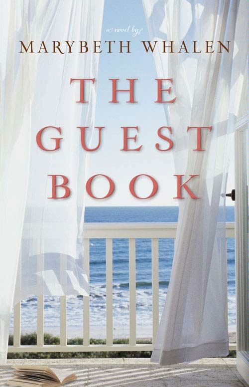 The Guest Book By: Marybeth   Whalen