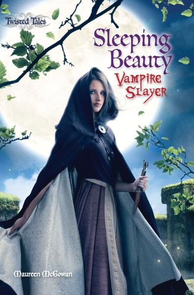 Sleeping Beauty: Vampire Slayer By: Maureen McGowan
