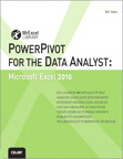 PowerPivot for the Data Analyst: Microsoft Excel 2010 By: Bill Jelen