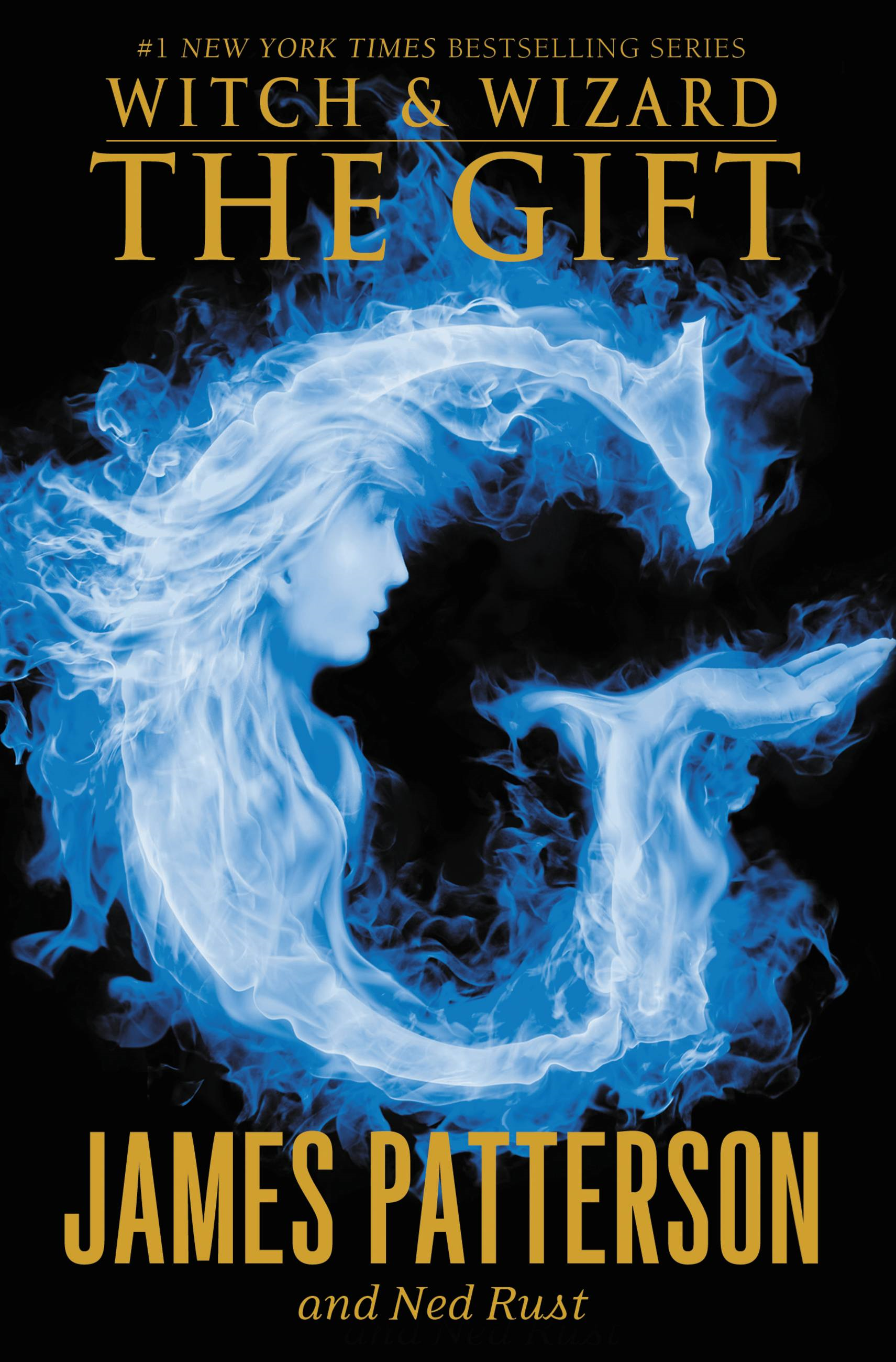 The Gift By: James Patterson,Ned Rust