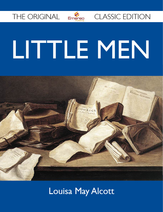 Little Men - The Original Classic Edition