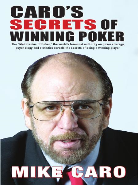 Caro's Secrets of Winning Poker