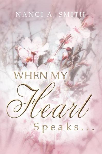 When My Heart Speaks . . .