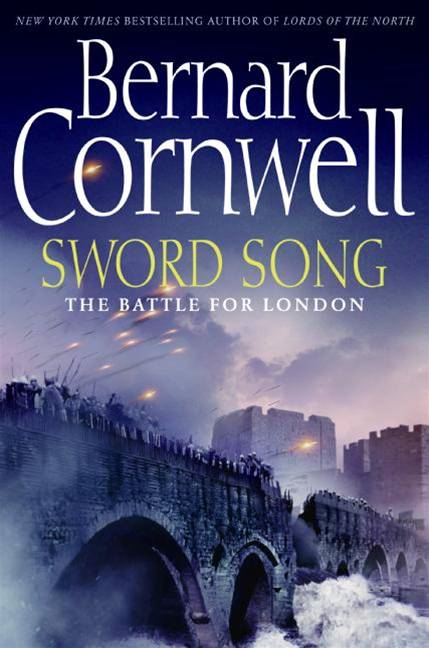 Sword Song By: Bernard Cornwell