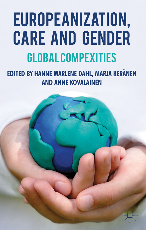 Europeanization,  Care and Gender Global Complexities