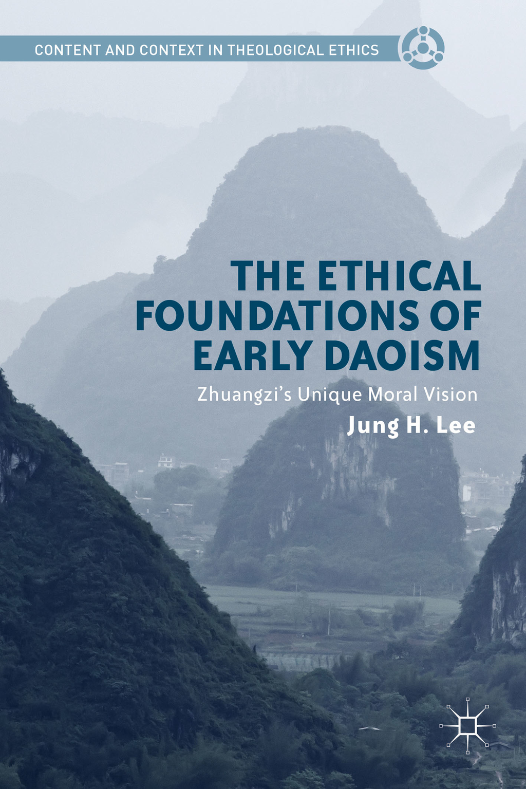 The Ethical Foundations of Early Daoism Zhuangzi?s Unique Moral Vision
