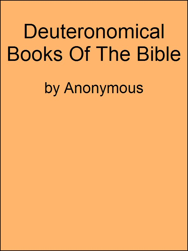 Deuterocanonical Books of the Bible Apocrypha By: Anonymous