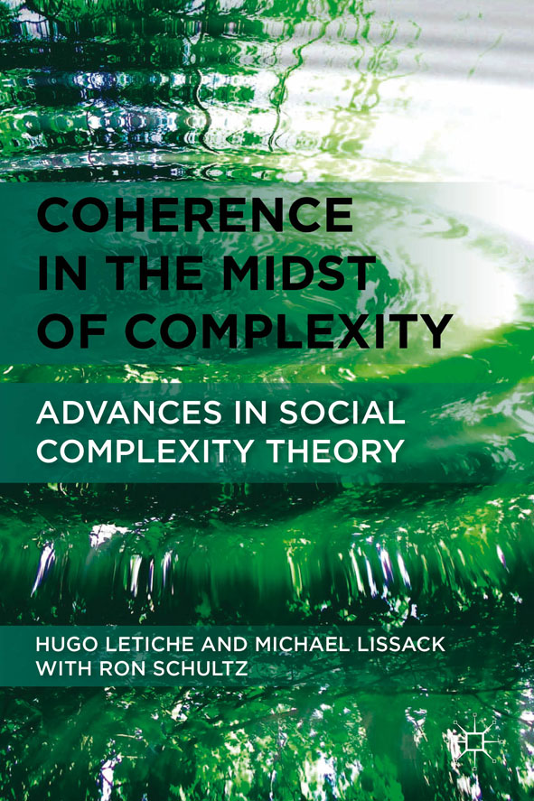 Coherence in the Midst of Complexity Advances in Social Complexity Theory