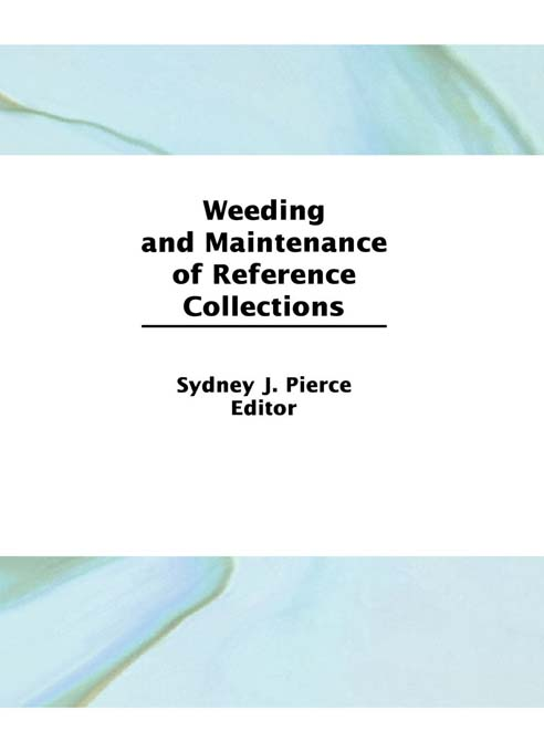 Weeding and Maintenance of Reference Collections