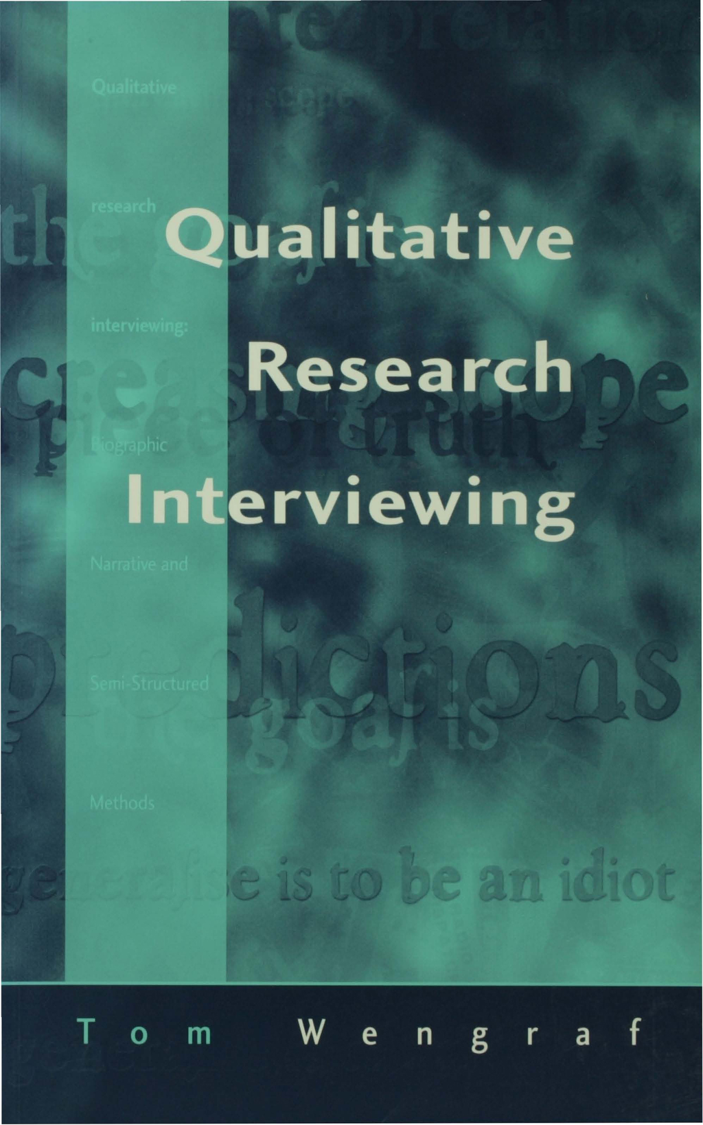 Qualitative Research Interviewing Biographic Narrative and Semi-Structured Methods