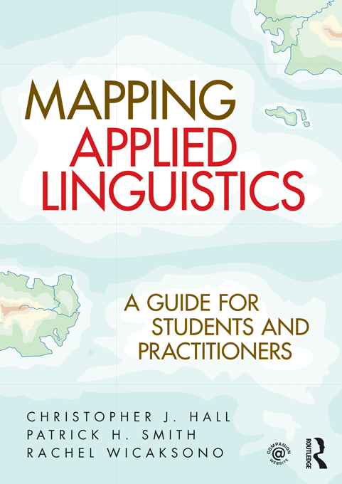Mapping Applied Linguistics A Guide for Students and Practitioners