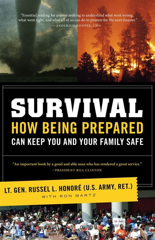 Survival By: ret), Lt. Gen. Russel Honoré (U.S. Army