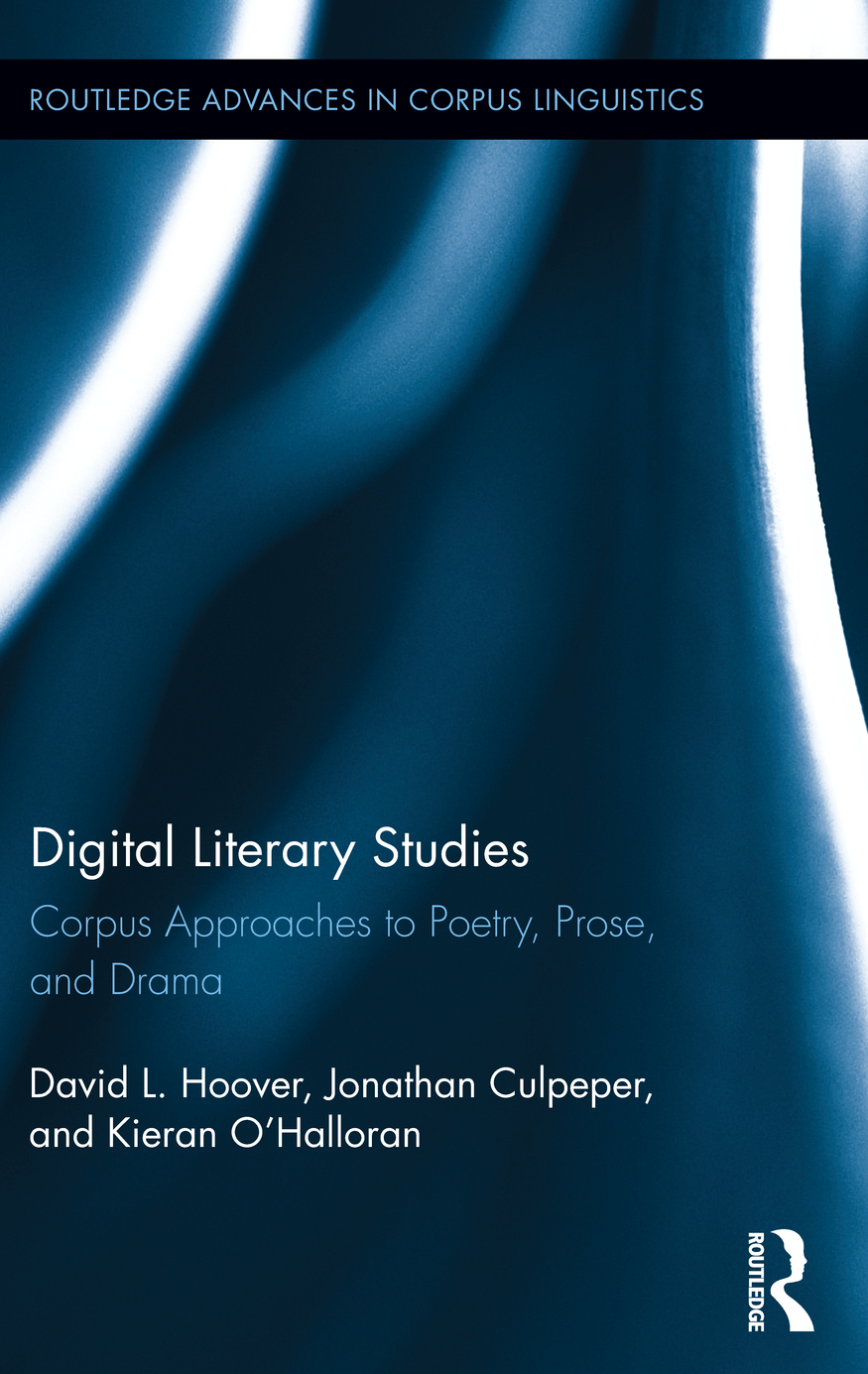 APPROACHES TO CORPUS STYLISTICS: THE CORPUS,  THE C Corpus Approaches to Poetry,  Prose,  and Drama