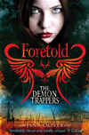 Foretold: The Demon Trappers 4: