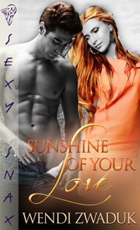 Sunshine of Your Love By: Wendi Zwaduk