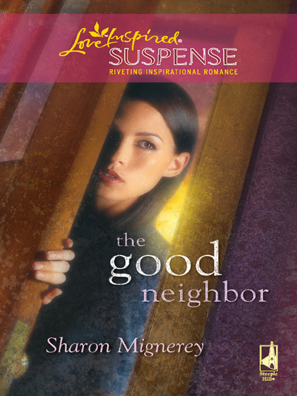 The Good Neighbor (Mills & Boon Love Inspired Suspense)